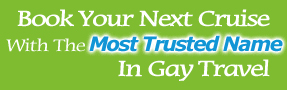 Top Gay Cruises For 2011 And 2012 From RSVP Cruises